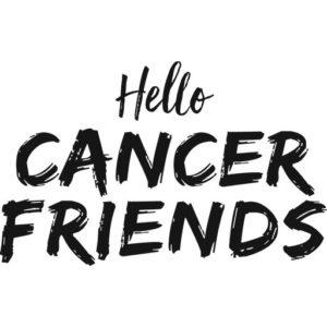 Hello Cancer Friends